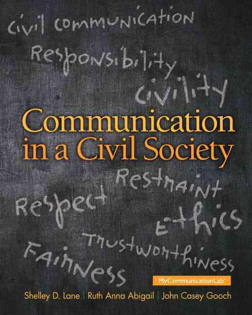 Communication in a Civil Society By Lane, Shelley D./ Abigail, Ruth Anna/ Gooch, John