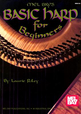 Mel Bay's Basic Harp for Beginners By Riley, Laurie