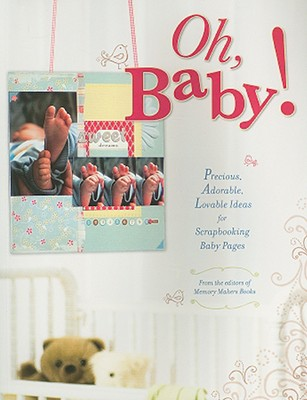 Oh, Baby! By Memory Makers (EDT)
