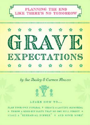 Grave Expectations By Bailey, Sue